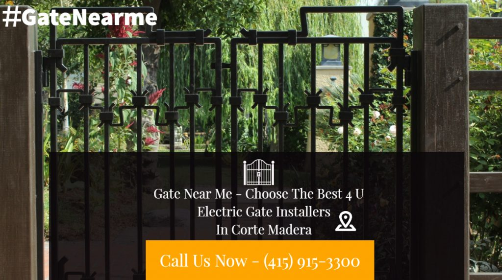 Electric Gate Installers Corte Madera - Electric Gate Installers In Corte Madera CA | Electric Gate Installers In Corte Madera