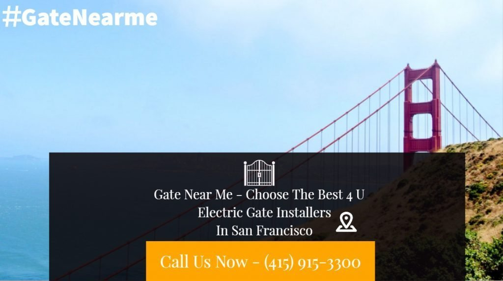 Electric Gate Installers SF - Electric Gate Installers San Francisco | Electric Gate Installers In San Francisco