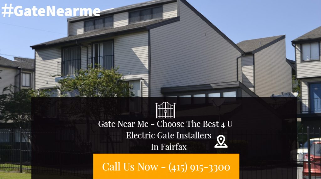 Electric Gate Installers Fairfax CA - Electric Gate Installers In Fairfax CA | Electric Gate Installers In Fairfax
