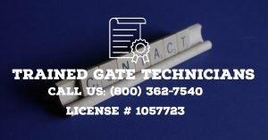 Trained Gate Technicians In San Jose Area | Trained Gate Technicians In California